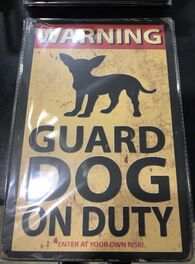 4D METAL TIN SIGNS-GUARD DOG ON DUTY