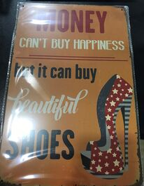 4D METAL TIN SIGNS-MONEY CANT BUY HAPPINESS