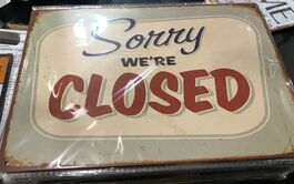 4D METAL TIN SIGNS-SORRY WE ARE CLOSED